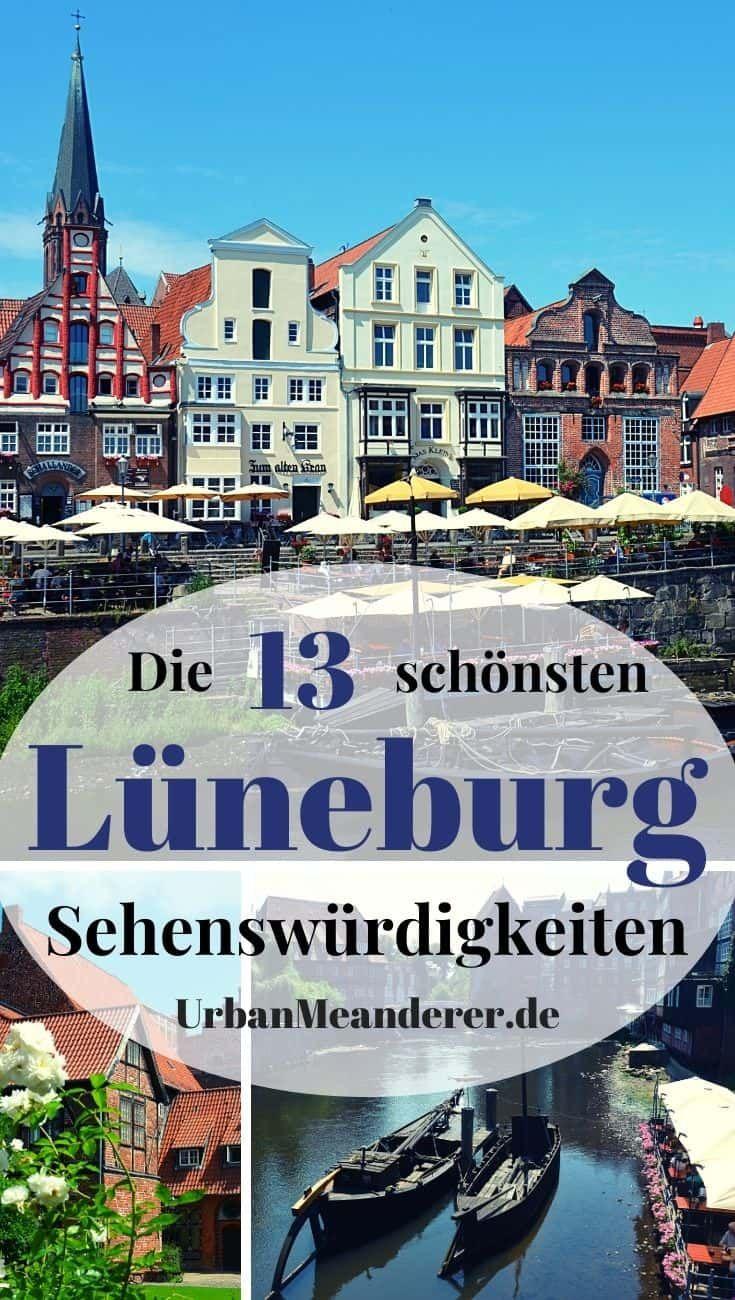 Die Schonsten Luneburg Sehenswurdigkeiten Als Rundgang Tipps Reiseblog Urban Meanderer In 2020 Reisen Reiseblog Urlaub In Europa