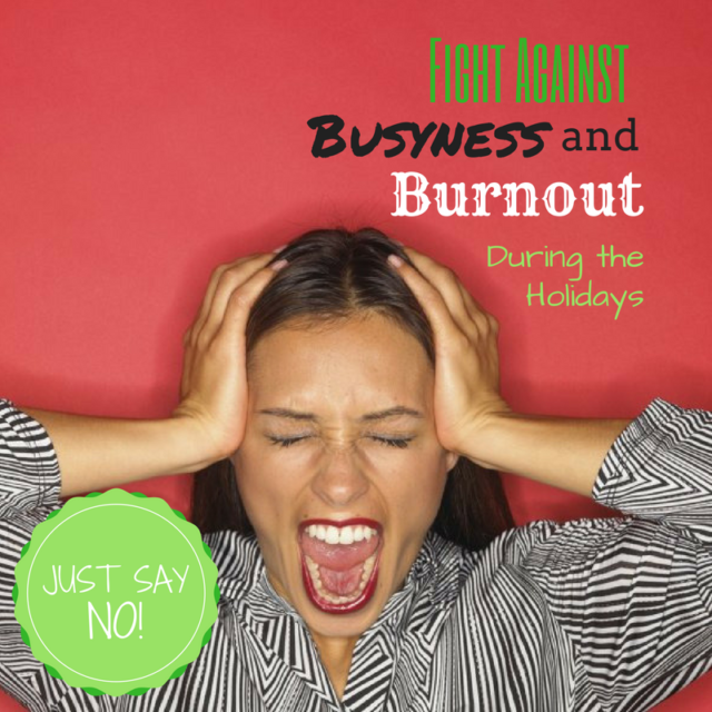 Just Say No The Fight Against Busyness And Burnout During The Holidays Fertility Awareness Angry Person How To Control Anger