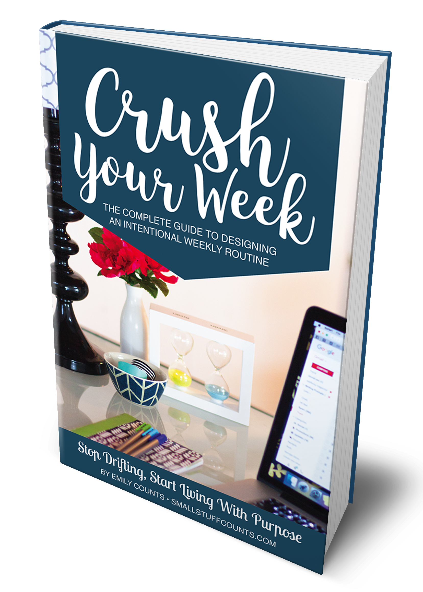 Crush Your Week The Complete Guide To Designing An