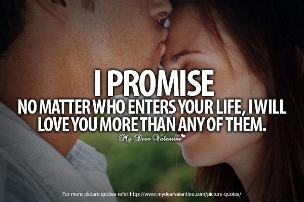 I Love You So Much Quotes Promise Quotes I Promise