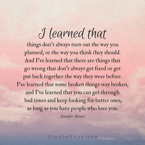 Through The Good And The Bad Bad Quotes Lessons Learned In Life When You Love