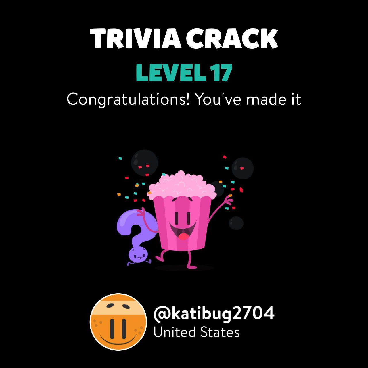 @katibug2704 just leveled up to Lv. 17 on Trivia Crack!