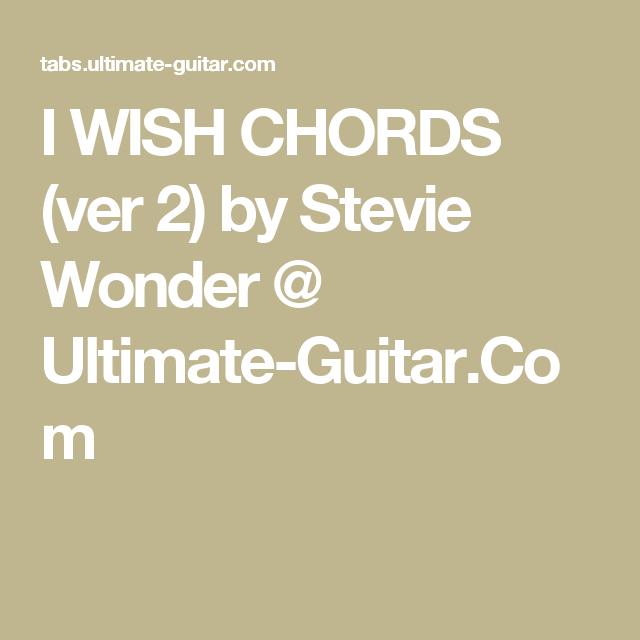 I Wish Chords Ver 2 By Stevie Wonder Ultimate Guitar