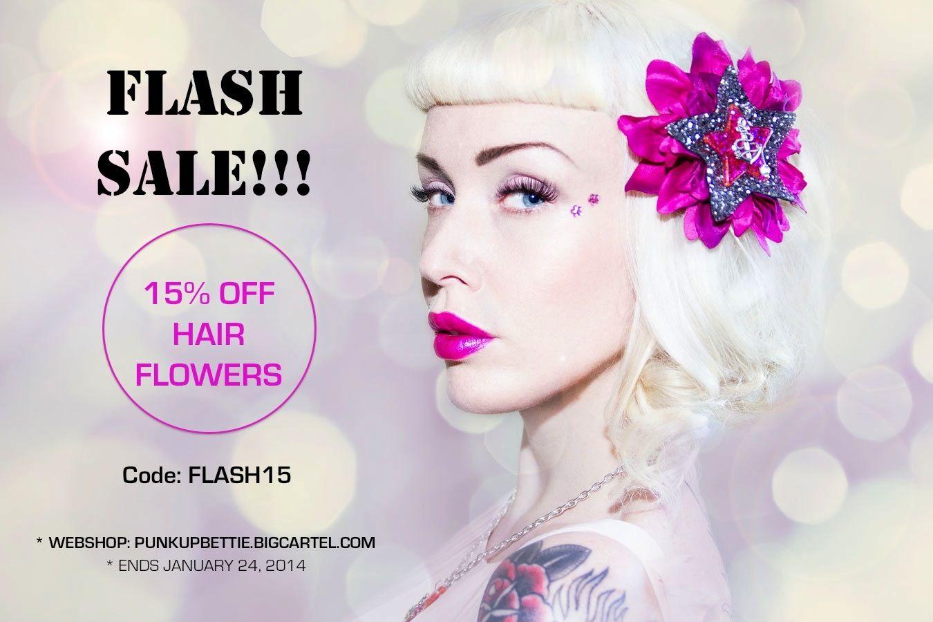 LAST MINUTE FLASH SALE! 15% OFF HAIR FLOWERS! Code: FLASH15 (Expires January 24, 2014) http://punkupbettie.bigcartel.com/category/hair-flowers