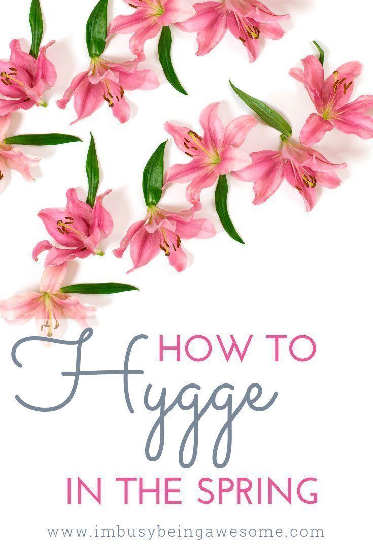 Photo of ¡Encuentra inspiración para higge en la primavera hoy! Sí, puedes abrazar la acogedora higiene …