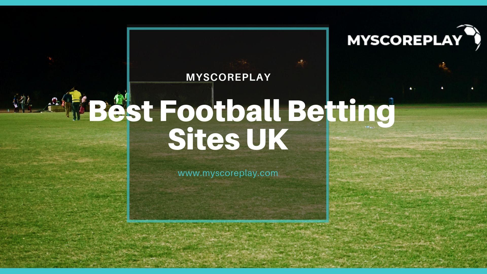 Best Football Betting Sites Uk Football Predictions Predictions