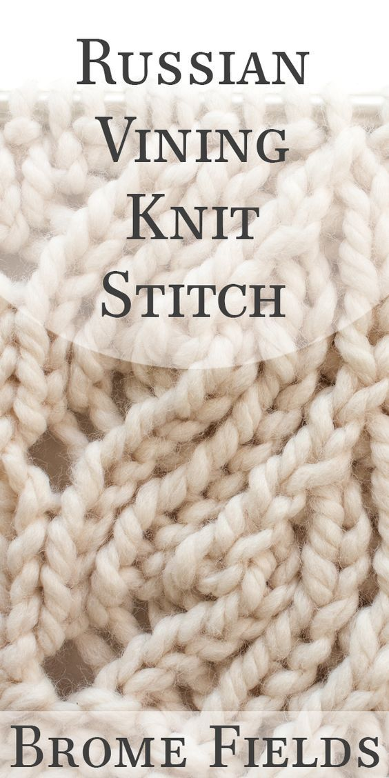 Video Tutorial Russian Vining Knit Stitch Crafts Stitches