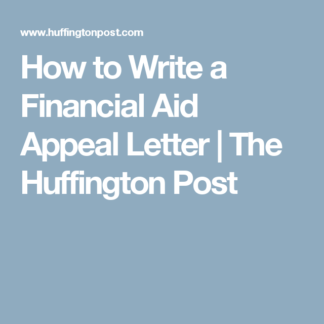 How To Write A Financial Aid Appeal Letter  College Financial Aid