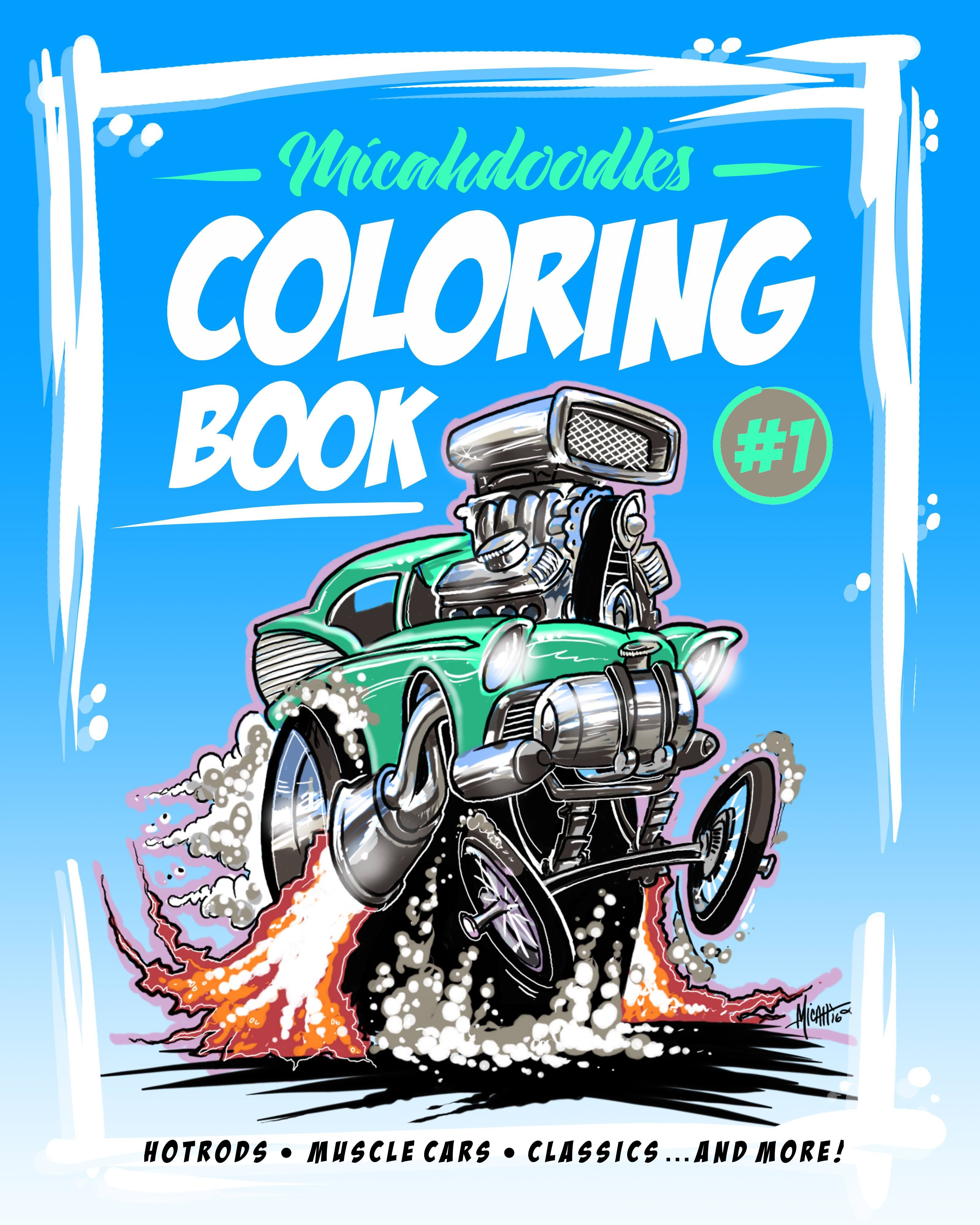 I did this coloring book full of hotrods, muscle cars, classics ...