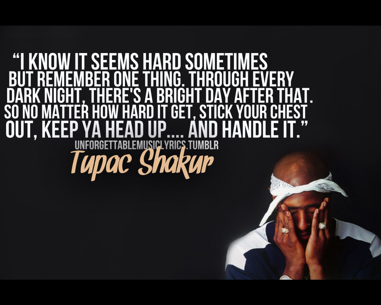 quotes on life tupac Tupac Shakur Quotes About Life Picture