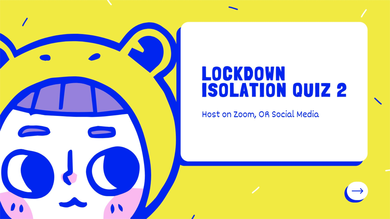 Zoom Lockdown Isolation Quiz 2 Family Games Night