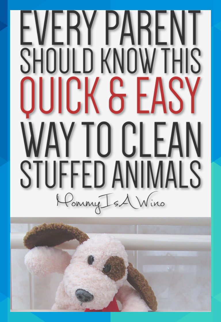Can You Wash Stuffed Animals In The Washing Machine Toddler Toys And Care How To Clean Stuffed Animals Every Parent Should Know This Quick And Easy Way To Animals For Kids Clean Stuffed Animals Toddler Toys