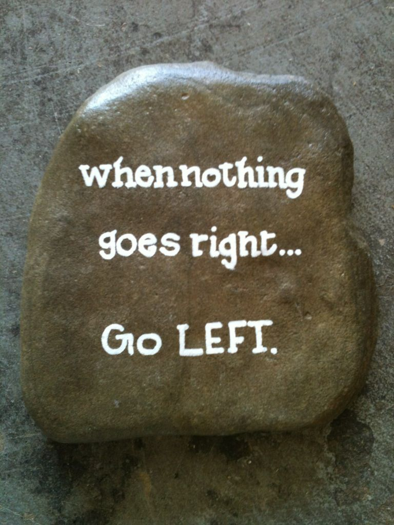 When nothing goes right... SNS DESIGNS | Sayings | Pinterest | Rock ...