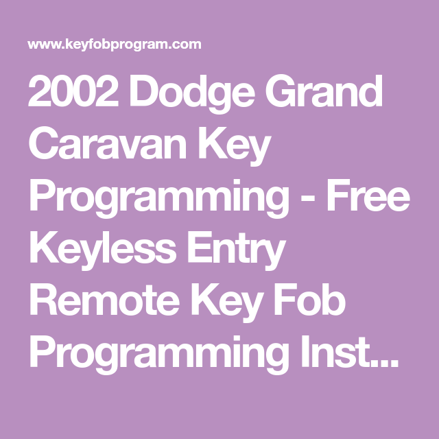 2004 dodge grand caravan key fob programming