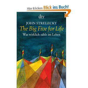 the big five for life was wirklich zhlt im leben