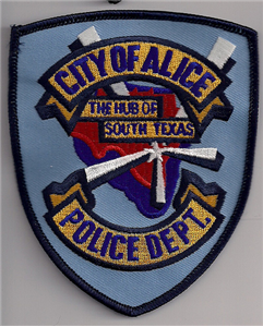 Alice Tx Pd One Of The Department I Worked For In My Career Texas Police Police Patches Fire Badge