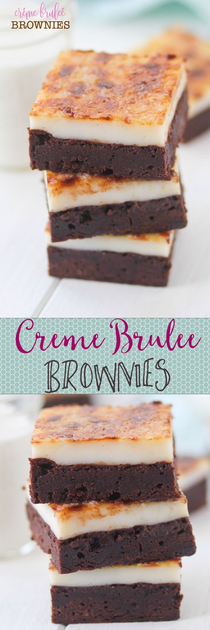 creme brulee brownies two of my favorite desserts in. Black Bedroom Furniture Sets. Home Design Ideas
