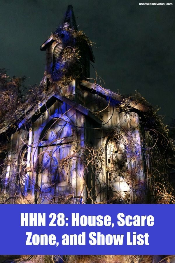 HHN 28 House, Scare Zone, and Show List Unofficial