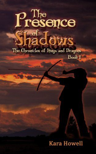 The Presence of Shadows: The Chronicles of Kings and Dragons by Kara Howell, http://www.amazon.com/dp/B00JKVWHGK/ref=cm_sw_r_pi_dp_0MGutb07PHKSV
