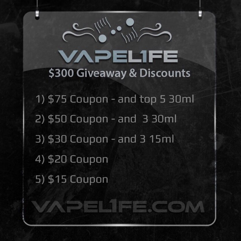 $300 in store credit is going up for grabs.  Go to https://vapel1fe.com/pages/contest and enter.  You can enter as many times as you like and have multiple options of entering.  You can use it to purchase a set up or whatever you want. The more you enter the more chances you have at winning! Here are the prizes  1) $75 Coupon - Also our select of the top 5 30ml liquids at VapeL1FE  2) $50 Coupon - Also our select of the 3 30ml liquids at VapeL1FE  3) $30 Coupon - Also our select of the top 3…