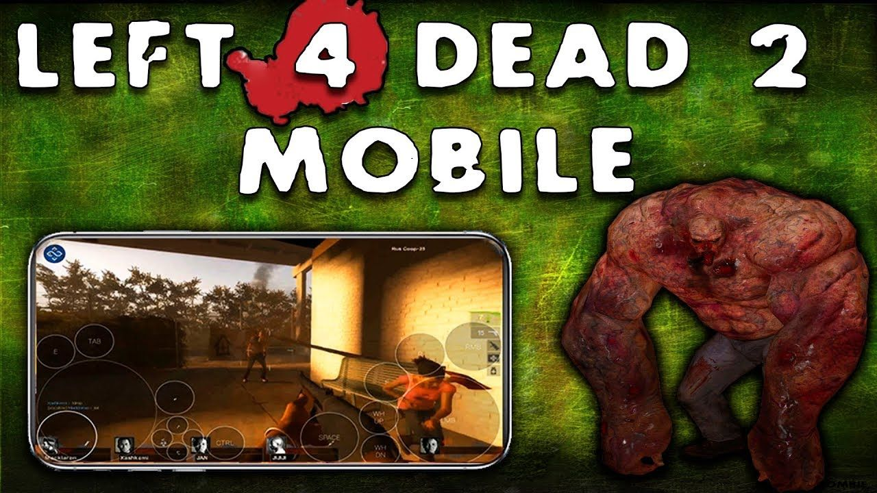 Left 4 Dead 2 Mobile Is A Multi Player Game Of Horrors First Person Survival Shooter The Valve Corporation Produced It This Is A Follow Up To Left 4 Dead