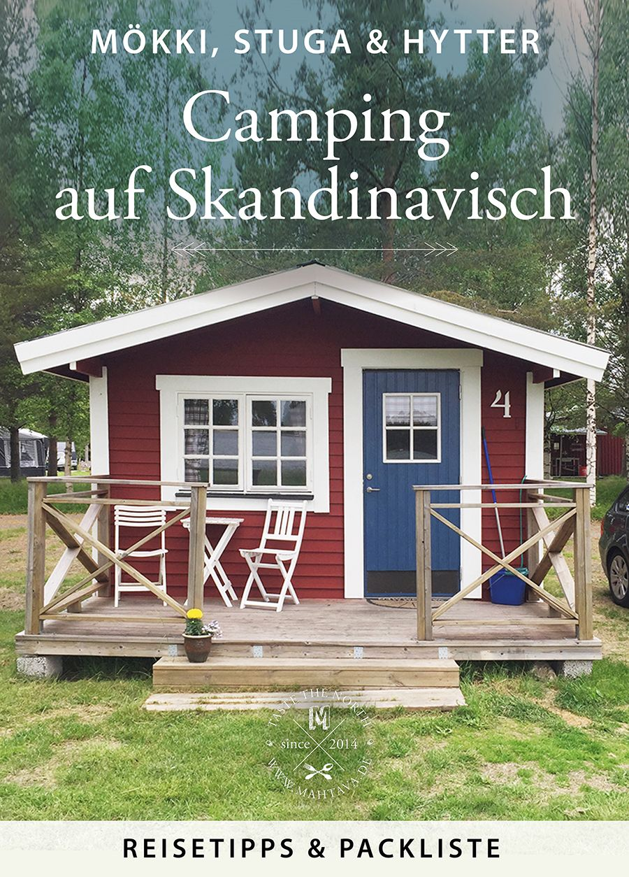 Campinghütten in Skandinavien Reisetipps & Packliste