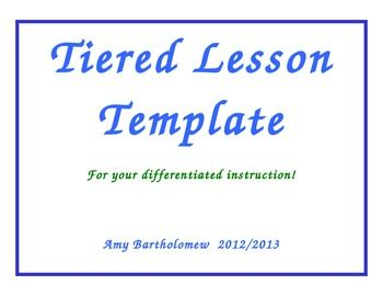 This Is A Tiered Lesson Plan Template To Use When Designing A