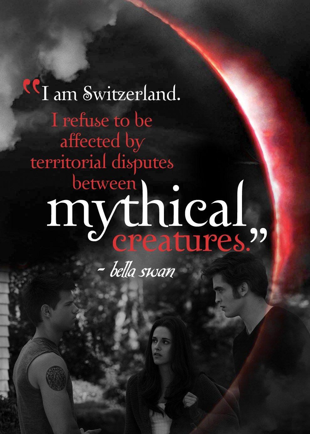 I Am Switzerland Eclipse Quote Twilight Quotes Twilight Saga