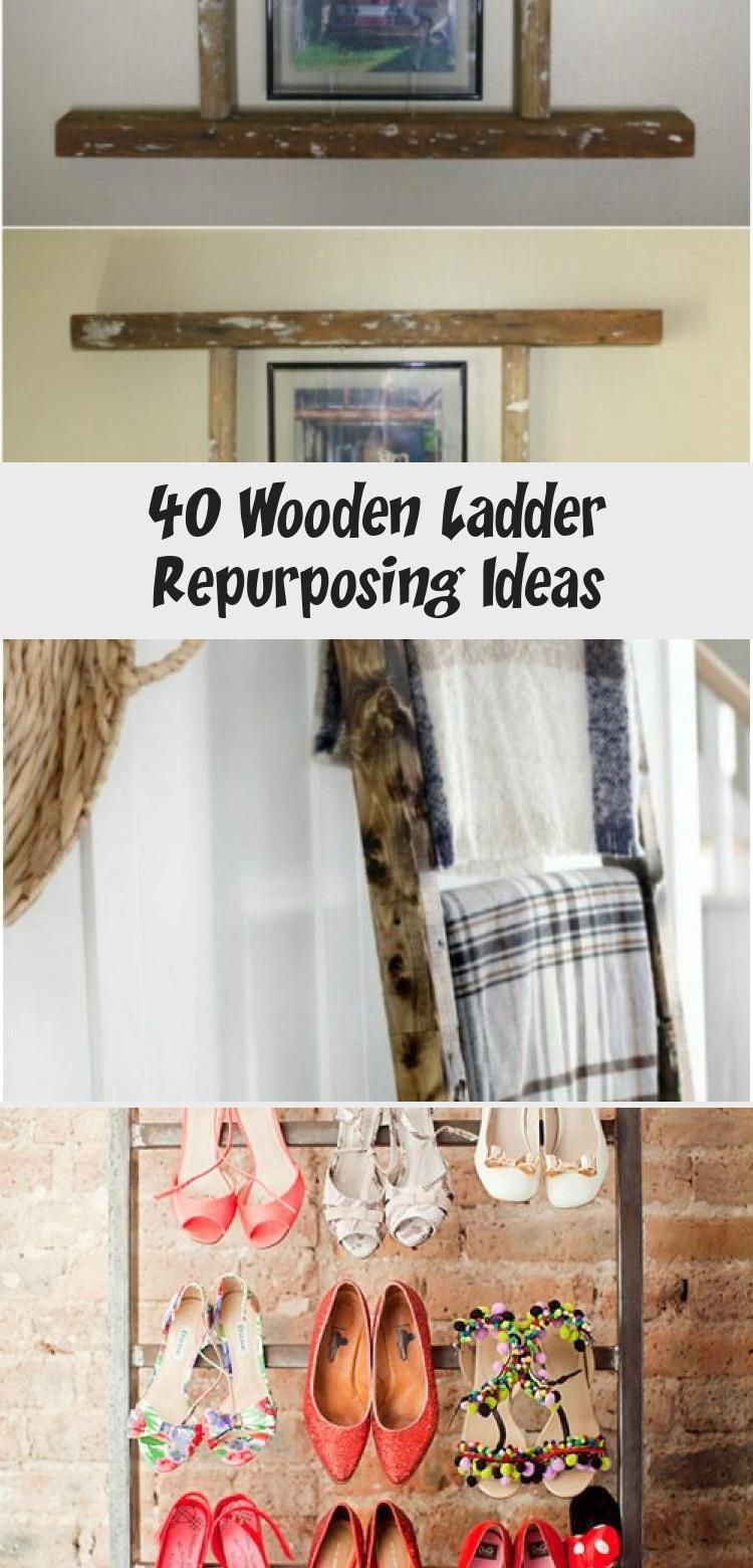 40 Wooden Ladder Repurposing Ideas Wooden Ladder Wooden Diy Old Wooden Ladders