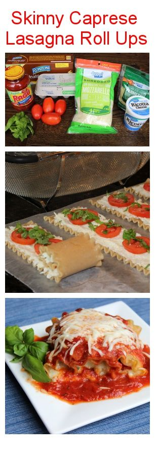 Skinny Caprese Lasagna Roll Ups! Nutritious, simple, affordable, delicious and perfectly portioned if you are trying to lose weight! #client