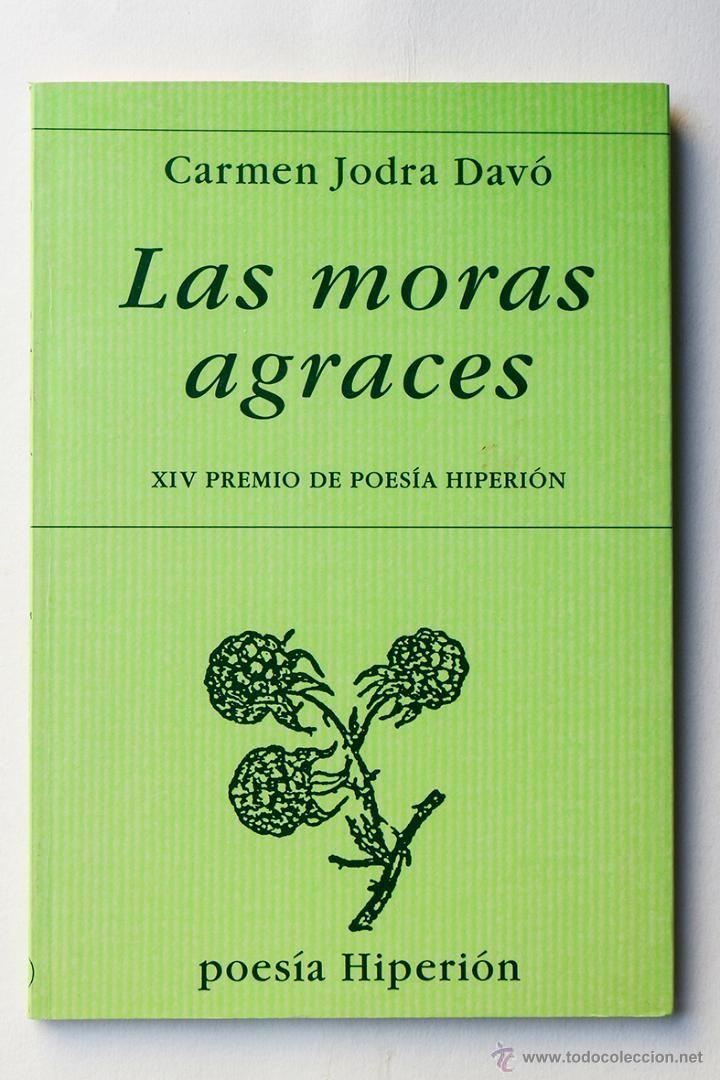 Las Moras Agraces Carmen Jodra Davo Libros Segunda Mano Libros Poesía