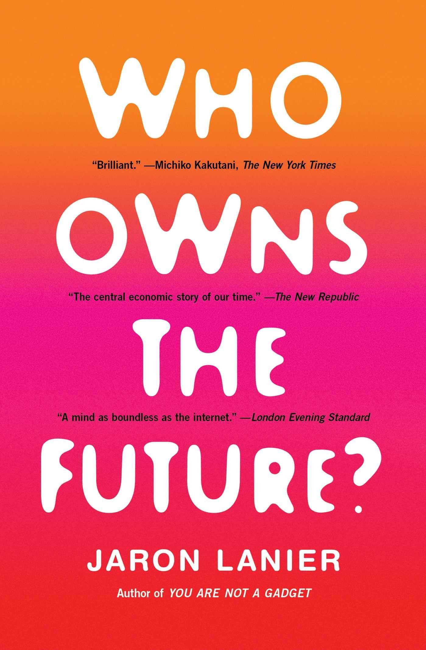 Jaron lanier who owns the future books audio books