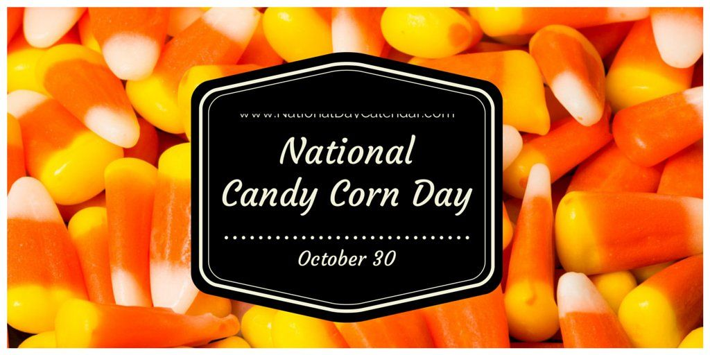 October 30 Is National Candy Corn Day Candy Corn Candy Corn Drinks Candy Companies