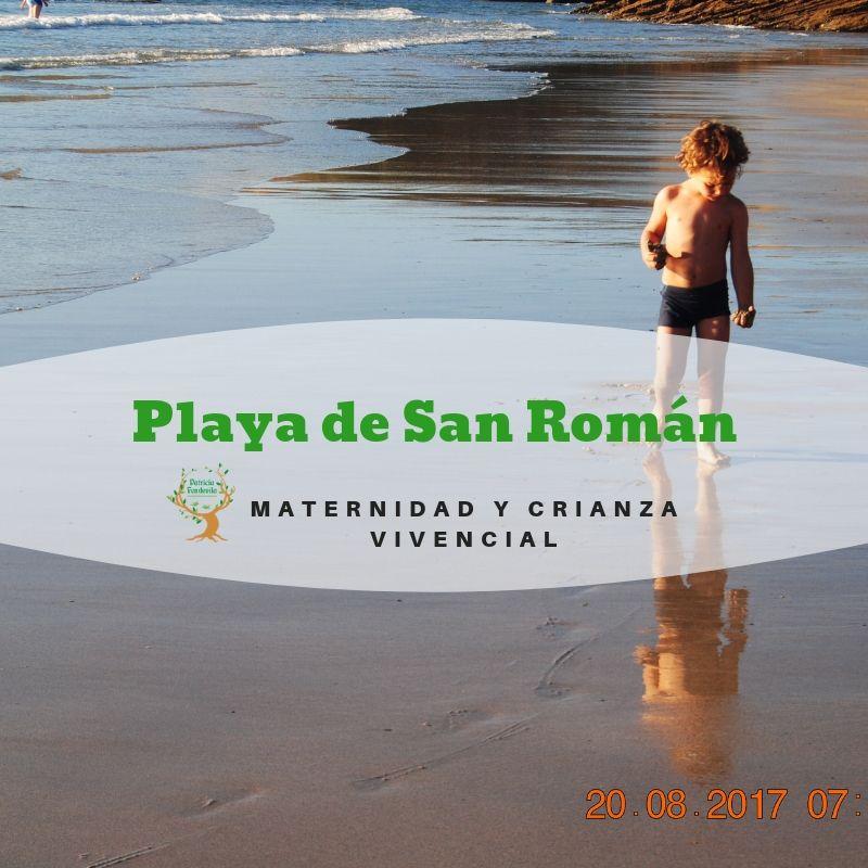 Playa De San Román Con Niños Maternidad Y Crianza Vivencial San Roman Playa Roma