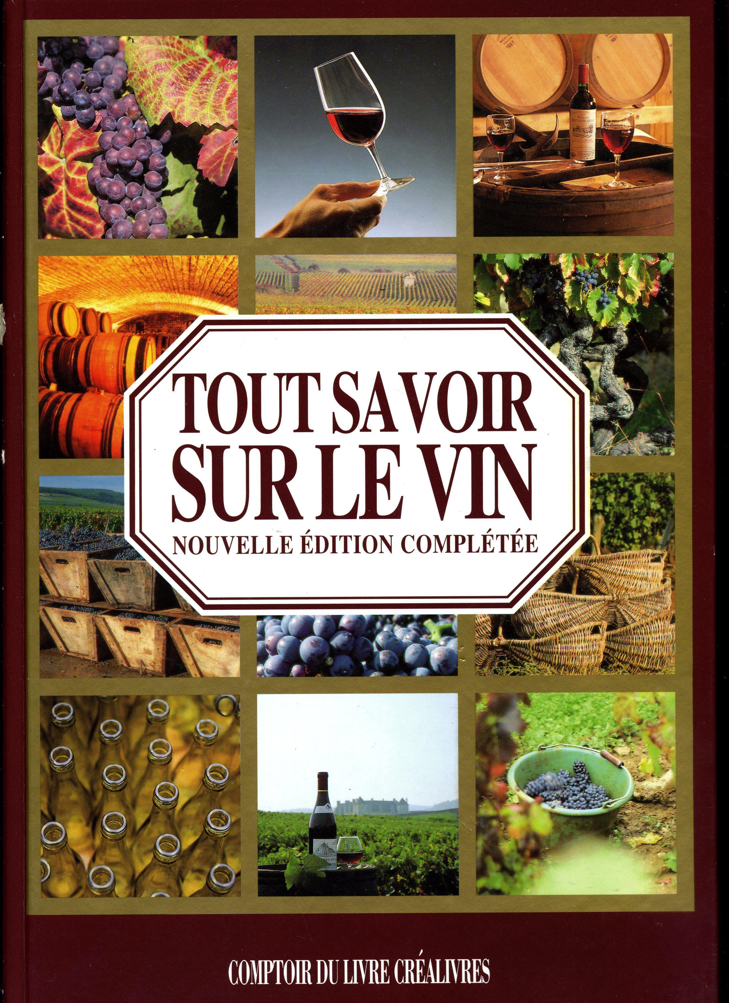 Tout Savoir Sur Le Vin : savoir, Savoir, Patrice, Dard., Comptoir, Livre, Créalivres., Edition, Nouveau,