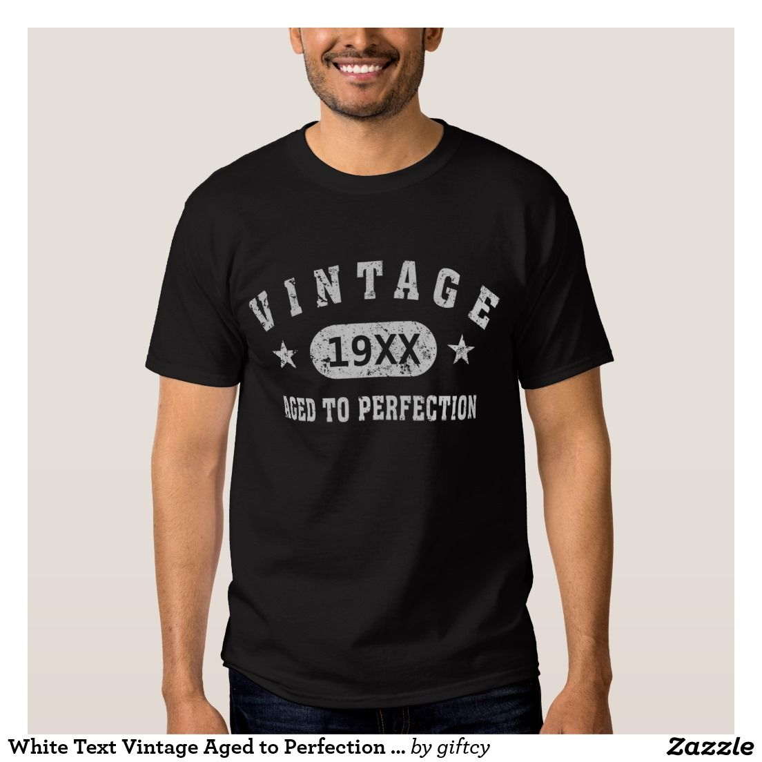 White Text Vintage Aged to Perfection Dark T-Shirt
