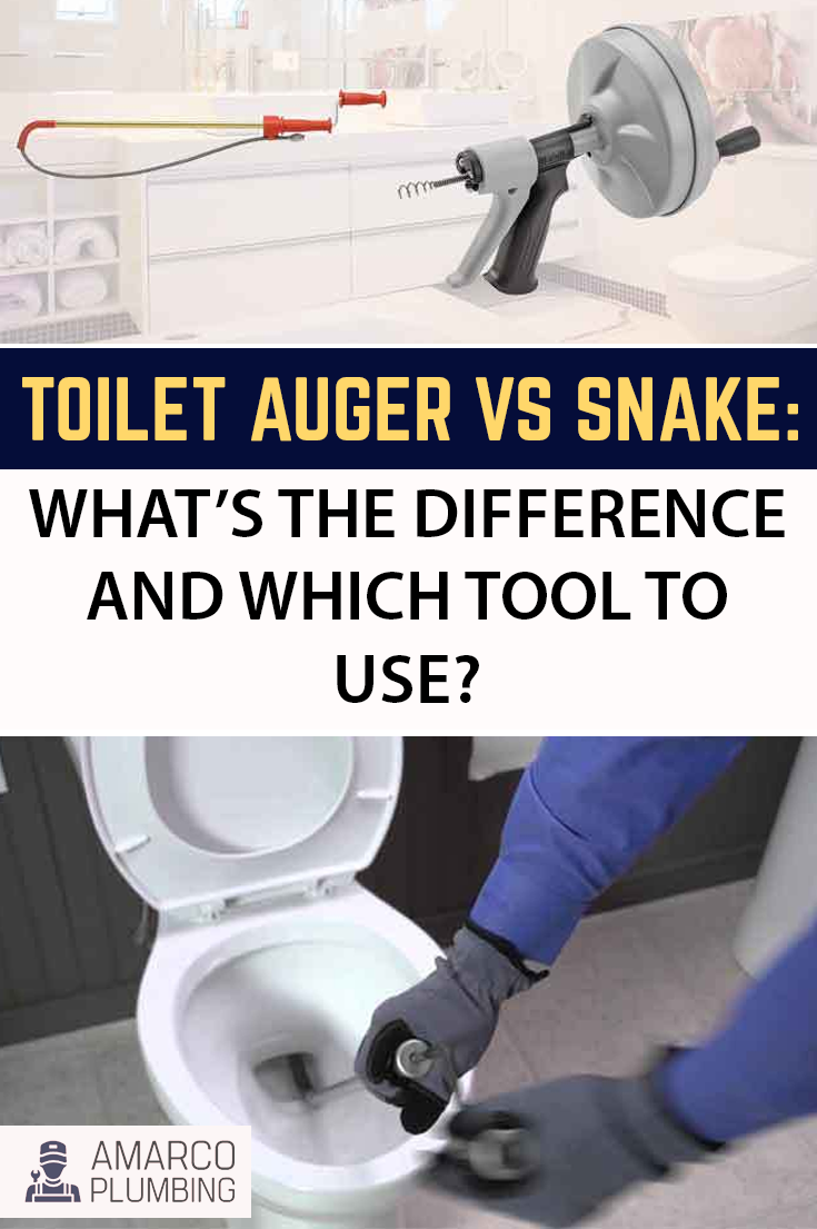 Toilet Auger Vs Snake What S The Difference And Which Tool To Use Di 2020