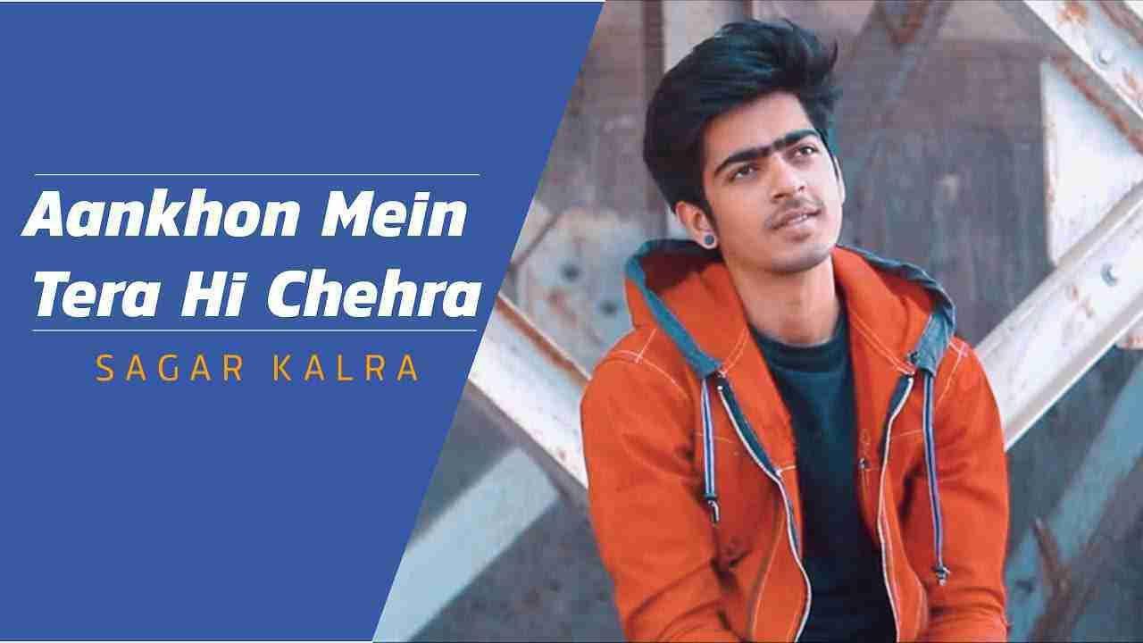 Aankhon Mein Tera Hi Chehra Jai Walia Sagar Kalra Mp3 Song In 2020 Mp3 Song Download Mp3 Song Songs