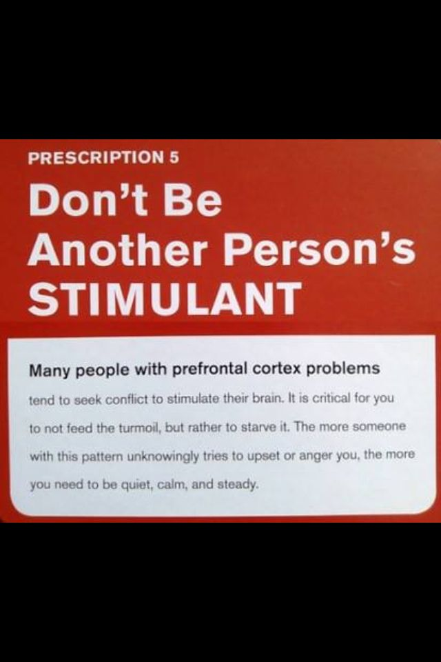 Don't be another persons stimulant