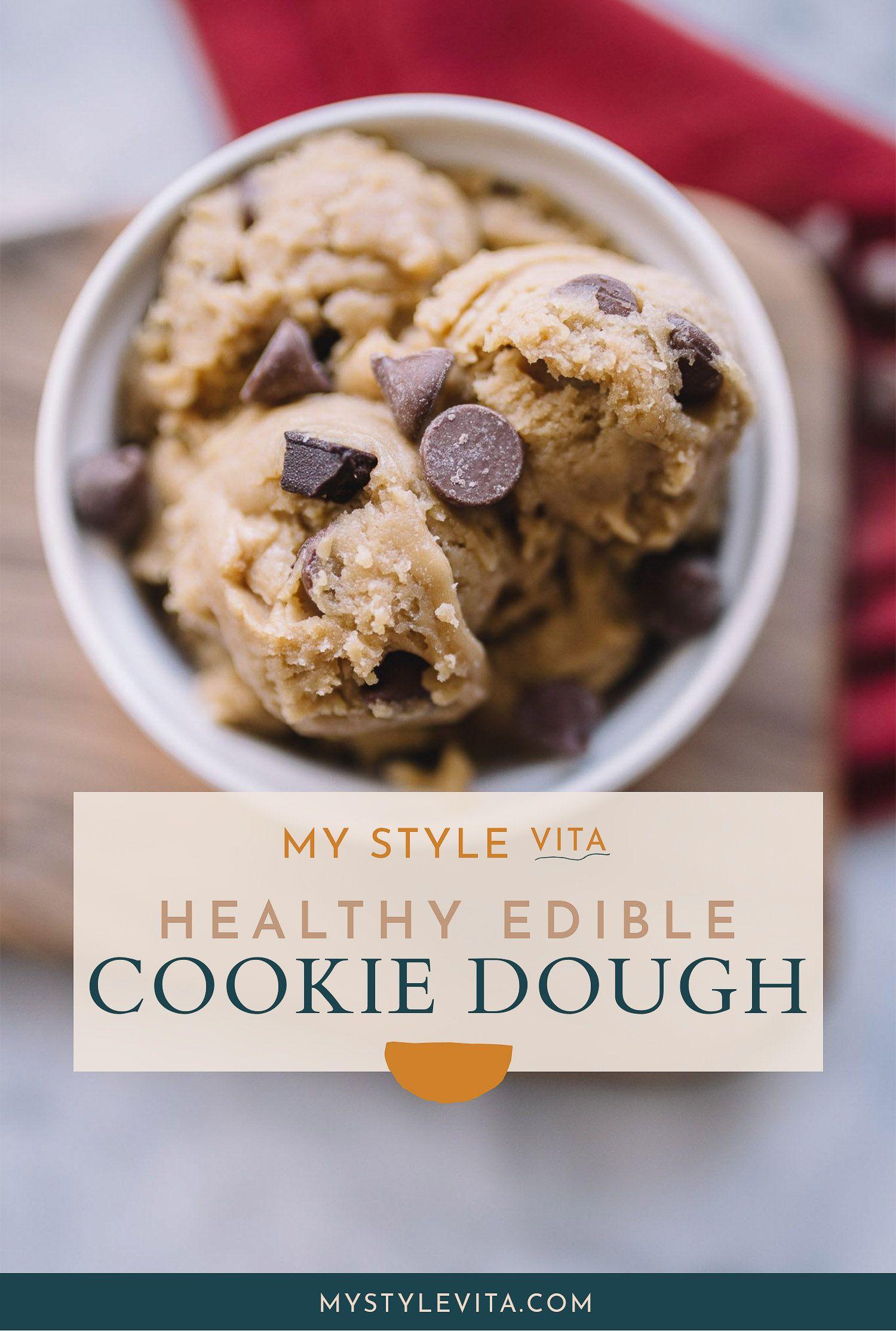 Healthy Edible Cookie Dough Recipe An Indigo Day Recipe Healthy Edible Cookie Dough Recipe Edible Cookies Edible Cookie Dough Recipe