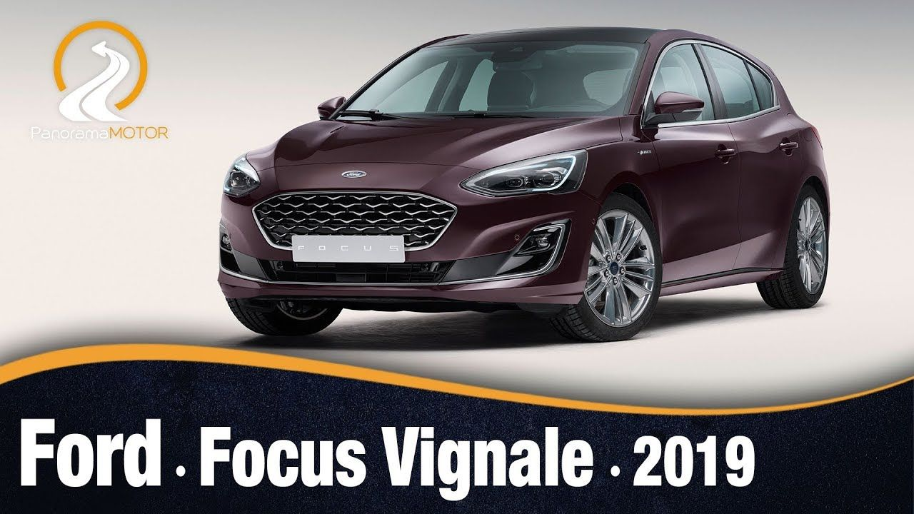 Ford Focus Vignale 2019 Ford Focus Ford Y Modelos