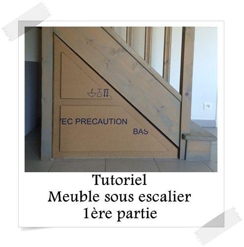 Tutoriel meuble sous escalier 1 re partie tutos meubles et objets en carton pinterest - Tutoriel meuble en carton ...