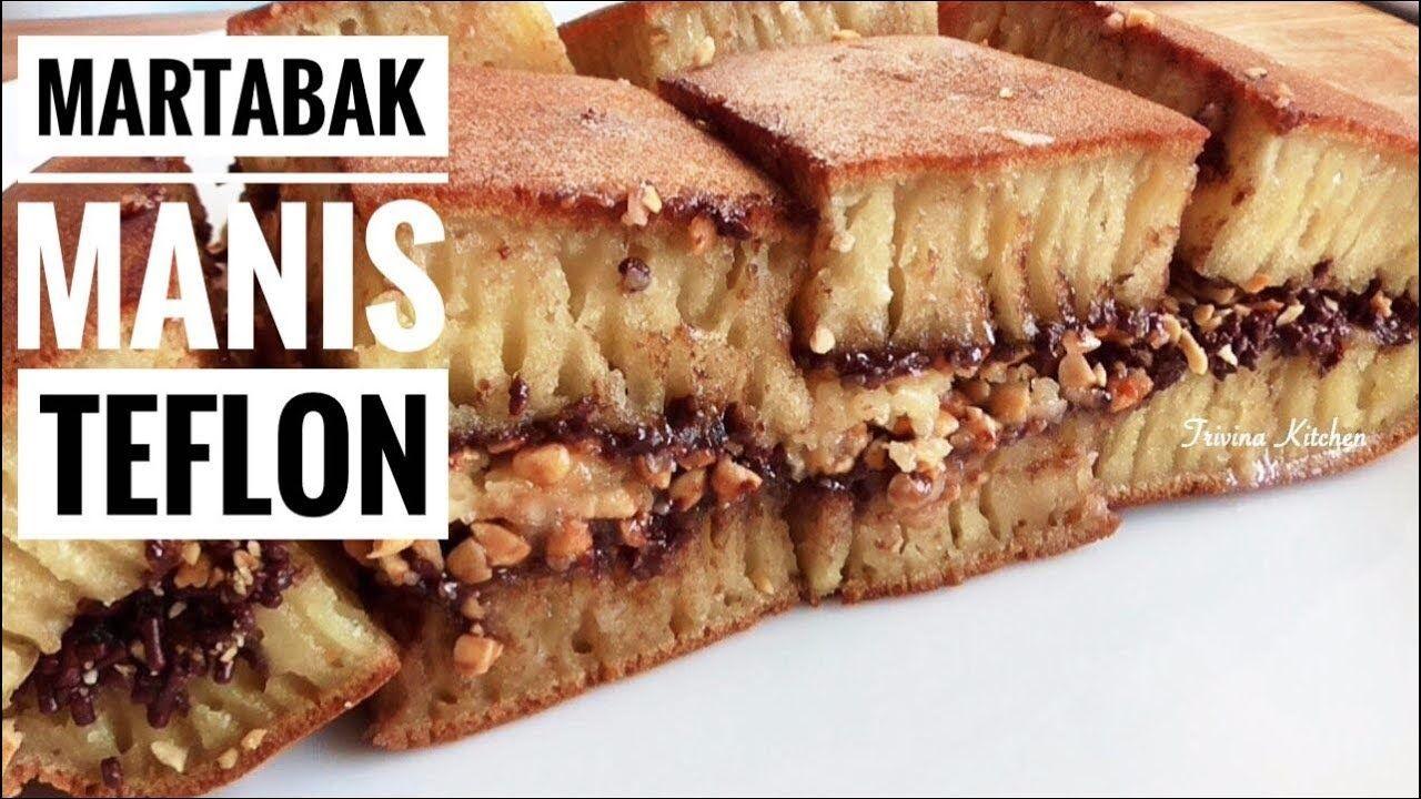 Resep Martabak Manis Terang Bulan Teflon Indonesian Thick Pancake Re Resep Makanan Resep Masakan Makanan