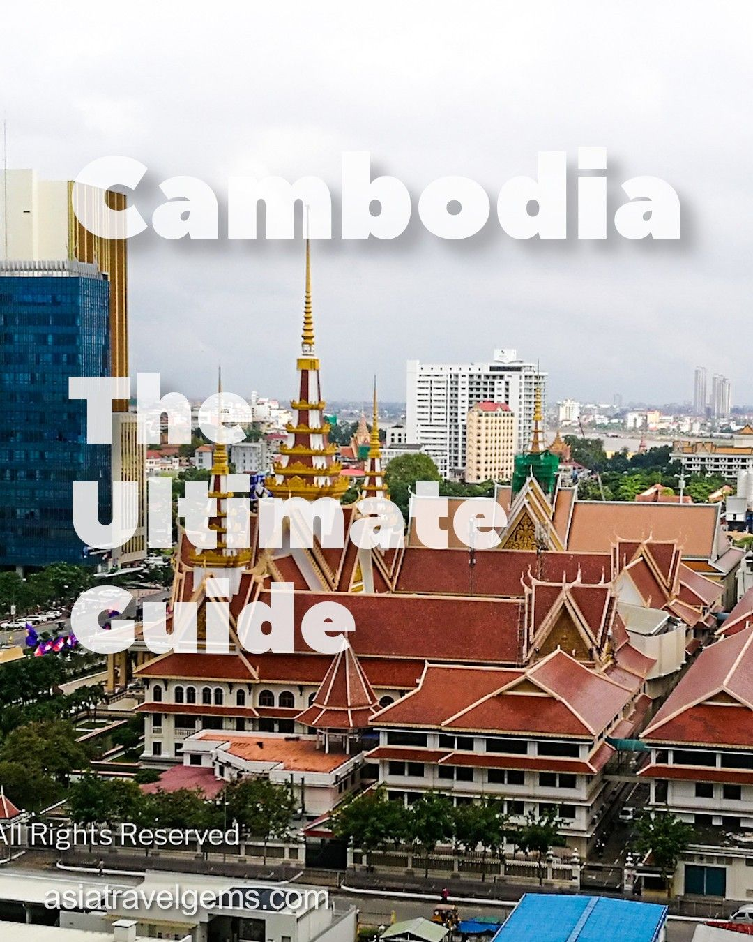 Cambodia - The Ultimate Guide. Read More - #cambodia #cambodian #cambodiatravel #cambodianfood #beautifulcambodia #visitcambodia #phnompenh #siemreap #mekong #mekongrier #mekongdelta #angkor #angkorwat #angkortemples #goldentpalace #travelasia #asiatravel #travel #digitalnomad #holiday #vacation