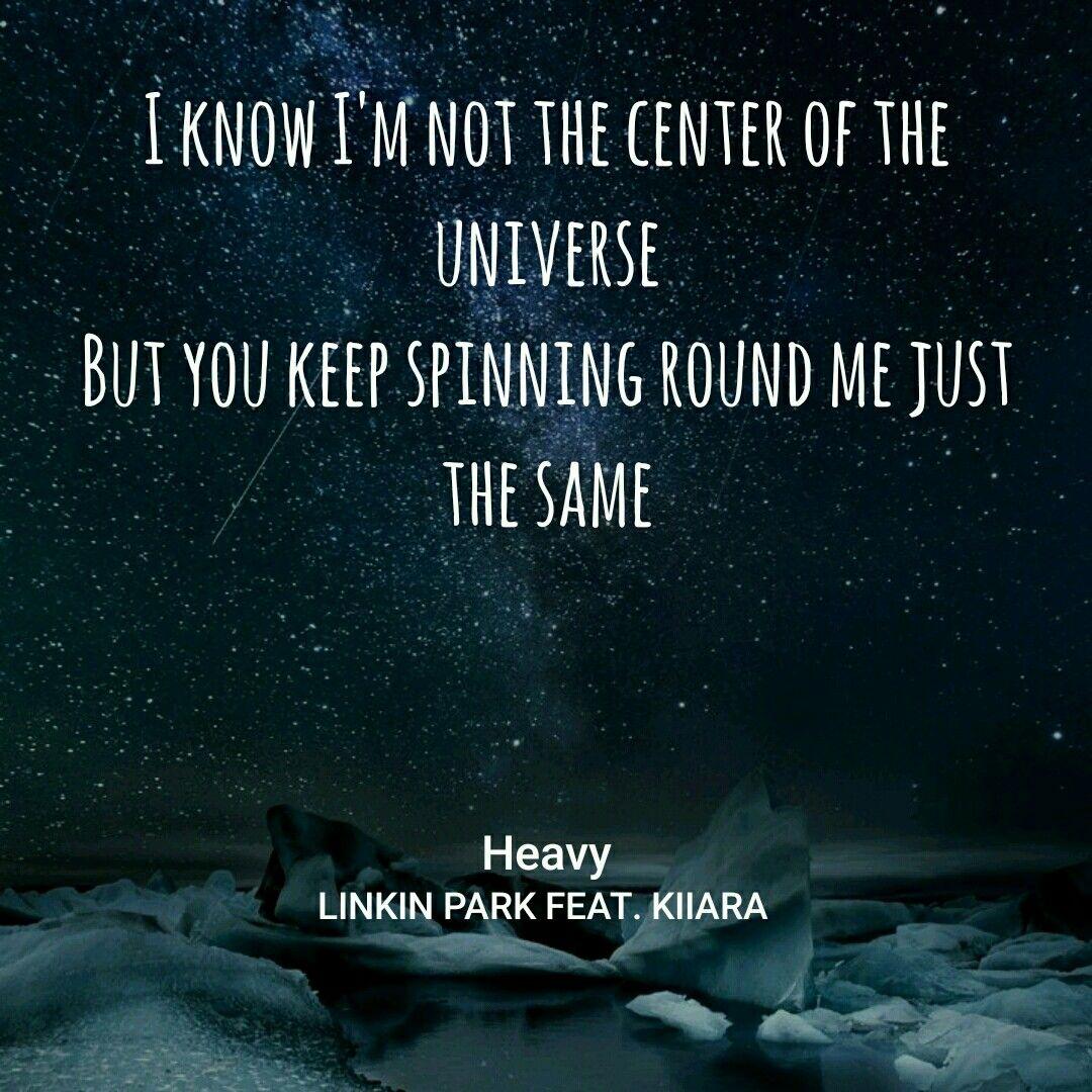 Linkin Park Feat Kiiara - Heavy | song lyric by musixmatch