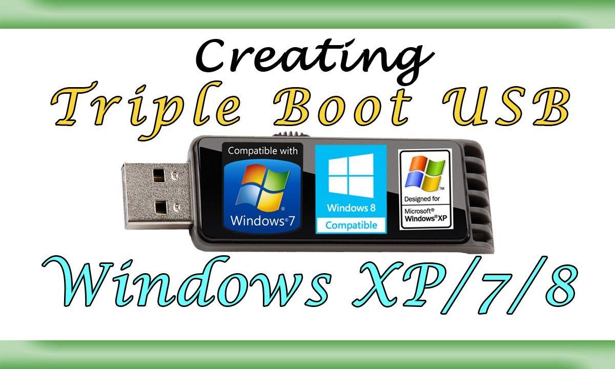 Triple Booting USB Drive with Windows XP/7/8 | computer