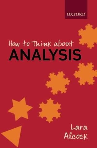 lara alcock] how to think about analysis(book4you) | real analysis