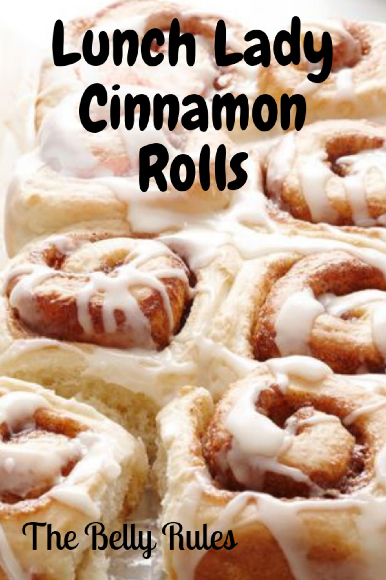 Lunch Lady Cinnamon Rolls