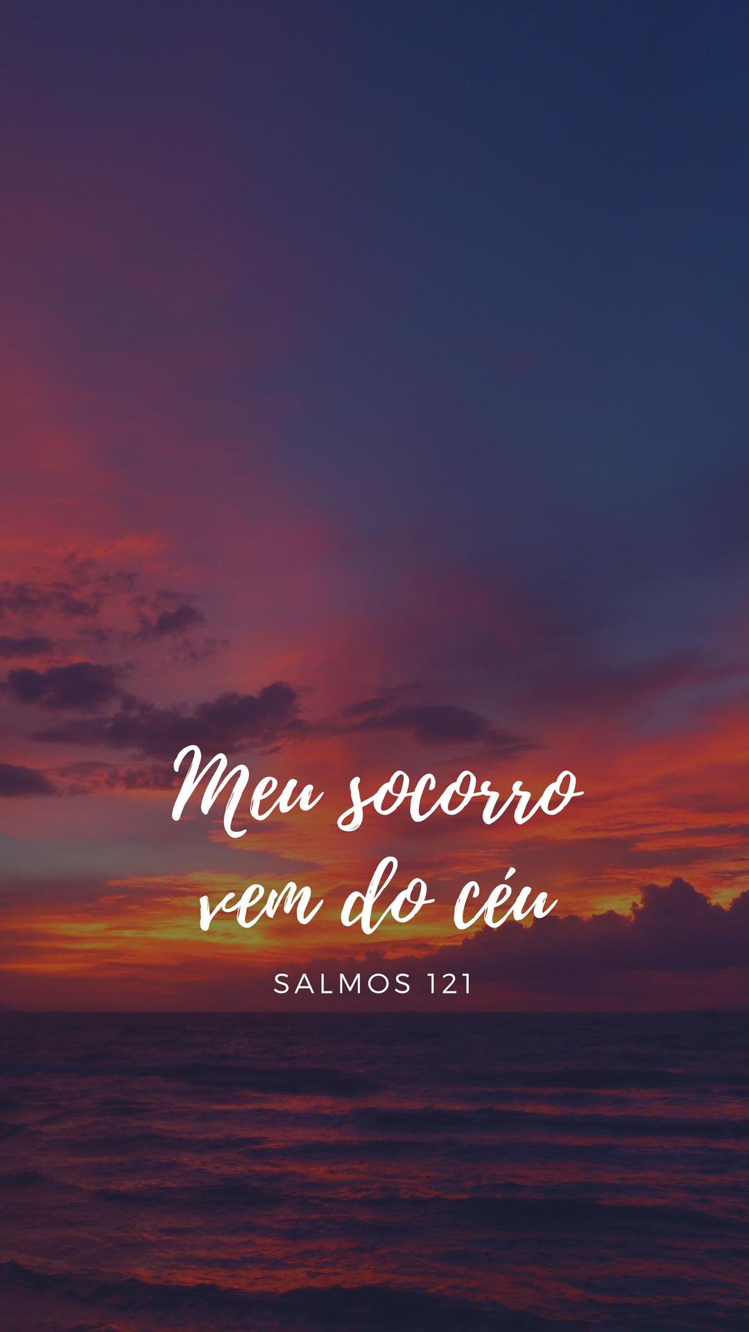 Salmos 121 Meu Socorro Vem De Ti Plano De Fundo Tumblr Mensagens