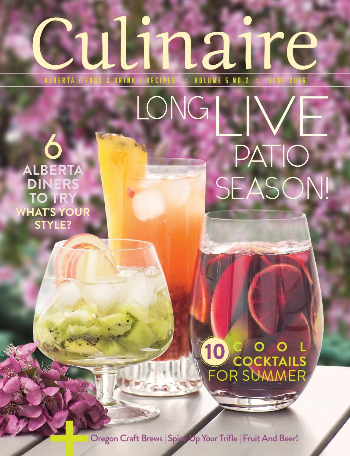 Culinaire 5:2 (June 2016)  Alberta's freshest food and beverage magazine, for…